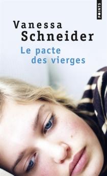Le pacte des vierges - VanessaSchneider