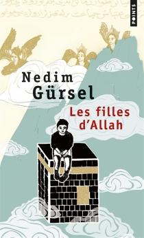 Les filles d'Allah - NedimGürsel