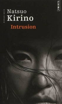 Intrusion - Natsuo Kirino