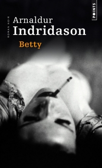 Betty - Arnaldur Indridason