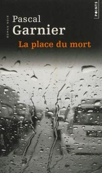La place du mort - PascalGarnier