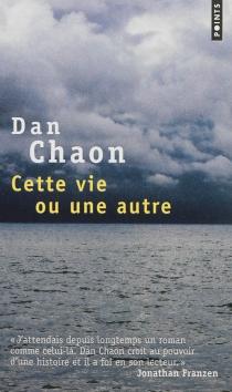 Cette vie ou une autre - DanChaon