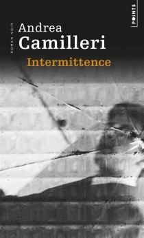 Intermittence - AndreaCamilleri