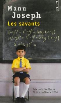 Les savants - ManuJoseph