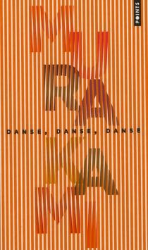 Danse, danse, danse - HarukiMurakami