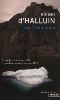 Jon l'Islandais - Bruno d'Halluin
