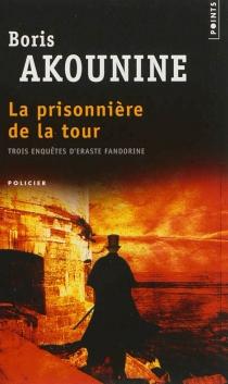La prisonnière de la tour : et autres nouvelles - BorisAkounine