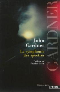 La symphonie des spectres - JohnGardner