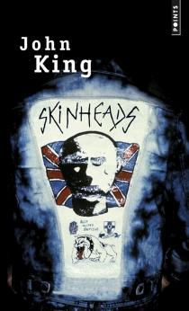 Skinheads - JohnKing