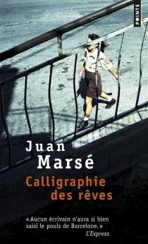 Calligraphie des rêves - JuanMarsé