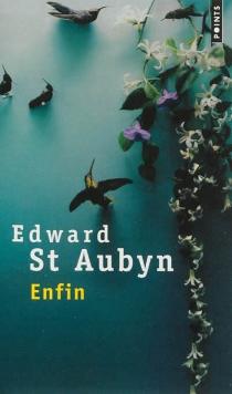 Enfin - EdwardSaint-Aubyn