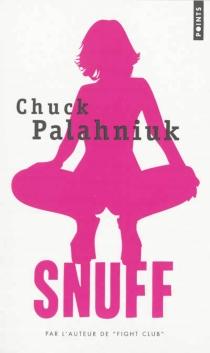Snuff - ChuckPalahniuk