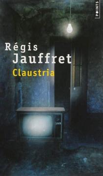 Claustria - RégisJauffret