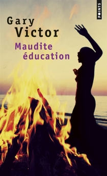 Maudite éducation - Gary Victor