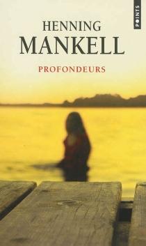 Profondeurs - HenningMankell