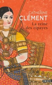 La reine des cipayes - CatherineClément