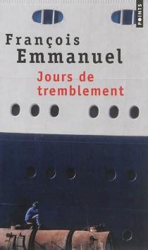 Jours de tremblement - FrançoisEmmanuel