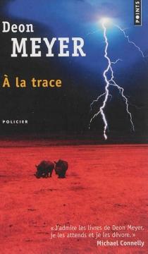 A la trace - DeonMeyer