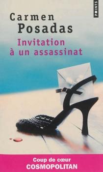 Invitation à un assassinat - Carmen dePosadas