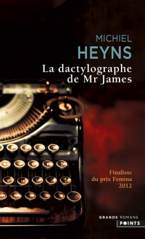 La dactylographe de Mr James - Michiel Heyns