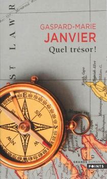Quel trésor ! - Gaspard-MarieJanvier