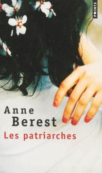 Les patriarches - AnneBerest