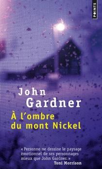 A l'ombre du mont Nickel - JohnGardner