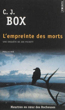 Une enquête de Joe Pickett - C.J. Box