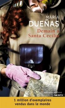 Demain à Santa Cecilia - MariaDuenas