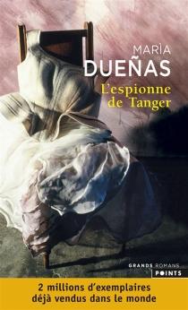 L'espionne de Tanger - MariaDuenas