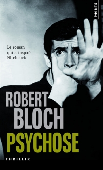 Psychose - Robert Bloch