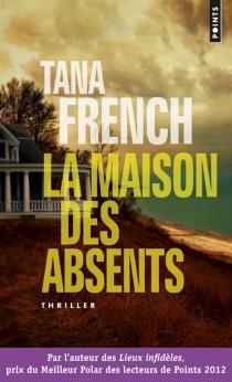 La maison des absents - TanaFrench