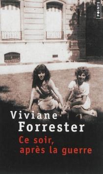 Ce soir, après la guerre - VivianeForrester