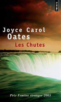 Les chutes - Joyce CarolOates