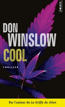 Cool : préquelle de Savages - Don Winslow