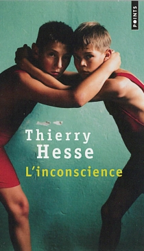 L'inconscience - Thierry Hesse