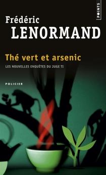 Les nouvelles enquêtes du juge Ti - FrédéricLenormand