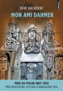 Mon ami Dahmer - DerfBackderf