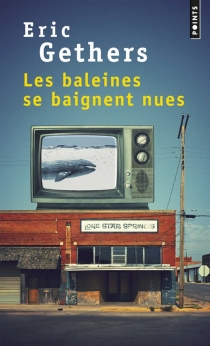 Les baleines se baignent nues - Eric Gethers