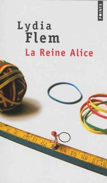 La reine Alice - LydiaFlem