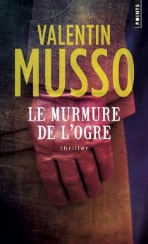 Le murmure de l'ogre - ValentinMusso