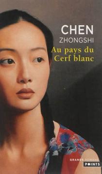 Au pays du cerf blanc - ZhongshiChen