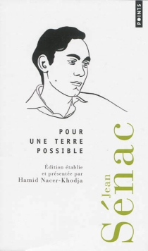 Pour une terre possible : poèmes et autres textes inédits - JeanSénac
