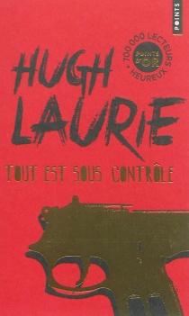 Tout est sous contrôle - HughLaurie