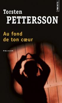 Au fond de ton coeur - TorstenPettersson
