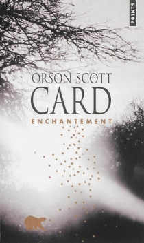 Enchantement - Orson Scott Card