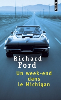 Un week-end dans le Michigan - RichardFord