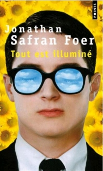 Tout est illuminé - Jonathan SafranFoer