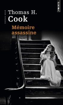 Mémoire assassine - Thomas H. Cook