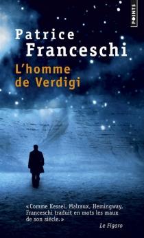 L'homme de Verdigi - PatriceFranceschi